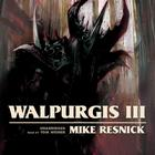 Walpurgis III by Mike Resnick
