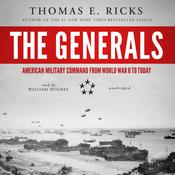 The Generals by  Thomas E. Ricks audiobook