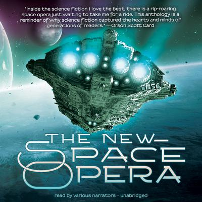 The New Space Opera by Gardner Dozois audiobook