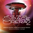 The New Space Opera 2 by Gardner Dozois, Jonathan Strahan