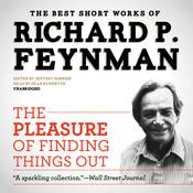 The Pleasure of Finding Things Out by  Richard P. Feynman audiobook