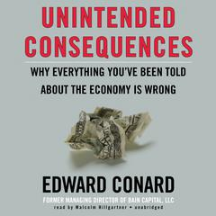 Unintended Consequences by Edward Conard audiobook