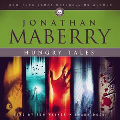 Hungry Tales by Jonathan Maberry audiobook