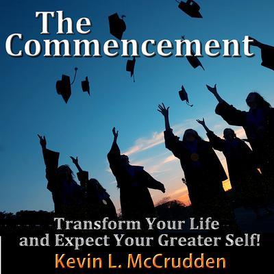 The Commencement by Made for Success audiobook