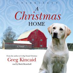 A Christmas Home by Greg Kincaid audiobook