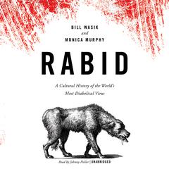Rabid by Bill Wasik audiobook