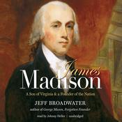 James Madison by  Jeff Broadwater audiobook
