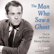 The Man Who Saw a Ghost by  Devin McKinney audiobook