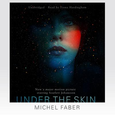Under the Skin by Michel Faber audiobook
