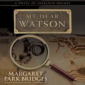 My Dear Watson by  Margaret Park Bridges audiobook