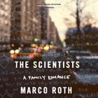 The Scientists by Marco Roth
