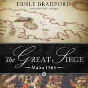 The Great Siege by  Ernle Bradford audiobook