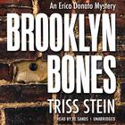 Brooklyn Bones by Triss Stein