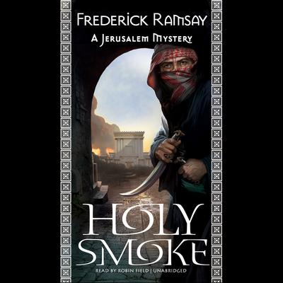 Holy Smoke by Frederick Ramsay audiobook