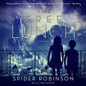 The Free Lunch by  Spider Robinson audiobook