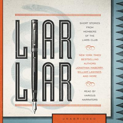 Liar Liar by the Liars Club audiobook