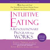 Intuitive Eating, 3rd Edition by  Evelyn Tribole MS, RD audiobook