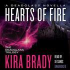 Hearts of Fire by Kira Brady