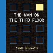 The Man on the Third Floor by  Anne Bernays audiobook