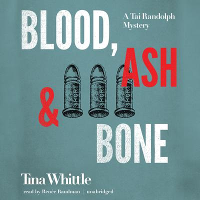 Blood, Ash, and Bone by Tina Whittle audiobook