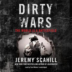 Dirty Wars by Jeremy Scahill audiobook