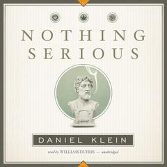 Nothing Serious by Daniel Klein audiobook
