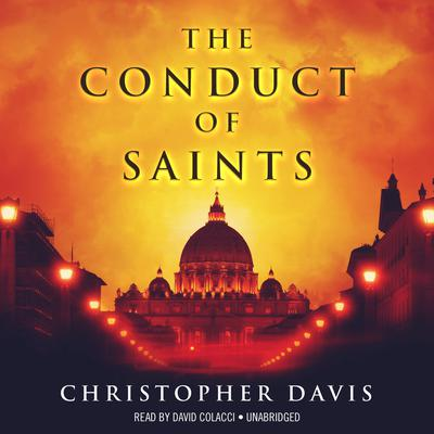 The Conduct of Saints by Christopher Davis audiobook