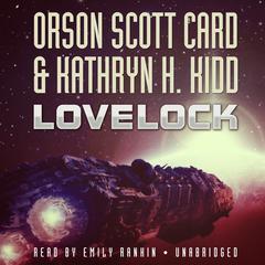 Lovelock by Orson Scott Card, Kathryn H. Kidd