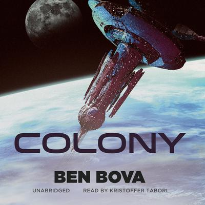 Colony by Ben Bova audiobook