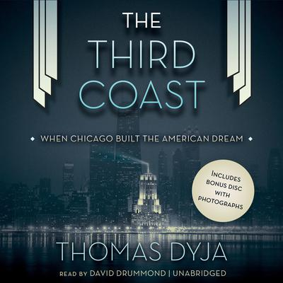 The Third Coast by Thomas Dyja audiobook