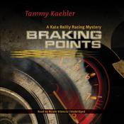 Braking Points by  Tammy Kaehler audiobook