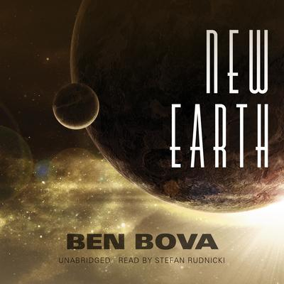 New Earth by Ben Bova audiobook