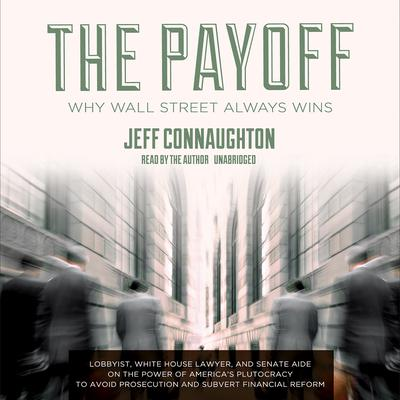 The Payoff by Jeff Connaughton audiobook