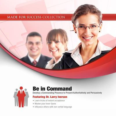 Be in Command by Made for Success audiobook