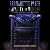 Capacity for Murder by  Bernadette Pajer audiobook