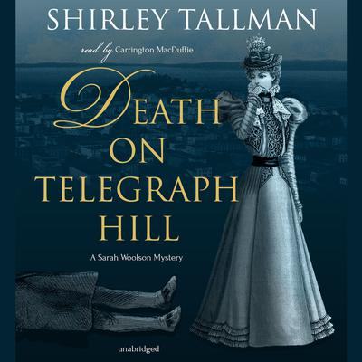 Death on Telegraph Hill by Shirley Tallman audiobook