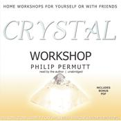 Crystal Workshop by  Philip Permutt audiobook