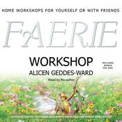 Faerie Workshop by  Alicen Geddes-Ward audiobook