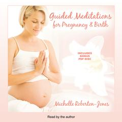 Guided Meditations for Pregnancy & Birth