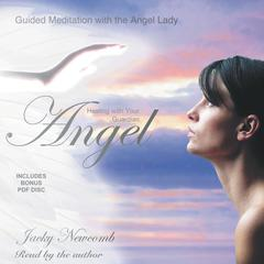 Healing with Your Guardian Angel by Jacky Newcomb audiobook