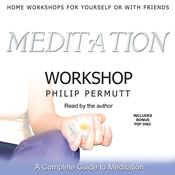 Meditation Workshop by  Philip Permutt audiobook