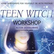 Teen Witch Workshop by  Alicen Geddes-Ward audiobook