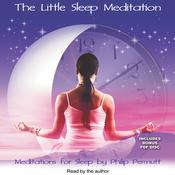 The Little Sleep Meditation by  Philip Permutt audiobook