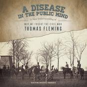 A Disease in the Public Mind by  Thomas Fleming audiobook