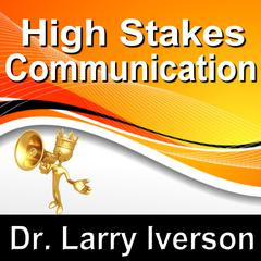 High Stakes Communications by Made for Success audiobook