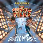 Mission Unstoppable by Dan Gutman