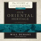 Our Oriental Heritage by  Will Durant audiobook