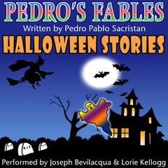 Pedro's Halloween Fables by Pedro Pablo Sacristán audiobook