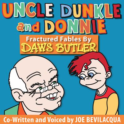 Uncle Dunkle and Donnie by Joe Bevilacqua audiobook