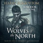 The Wolves of the North by  Harry Sidebottom audiobook